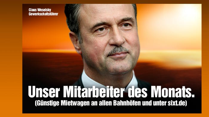 Sixt kürt Claus Weselsky zum Mitarbeiter des Monats.